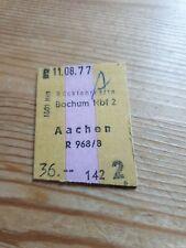 Deutsche Bahn Alte Rückfahrkarte Personenzug von Bochum nach Aachen 11.08.1977
