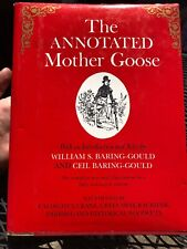 Baring-Gould, William & Ceil Baring-Gould The Annotated Mother Goose 1st Edition