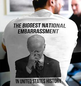 Joe Biden The Biggest National Embarrassment Back Print T-Shirt Gift