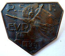 Insigne Politique PSF 1936 Droite France ELEMENTS VOLONTAIRES de PROPAGANDE