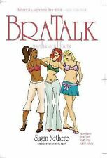 Bra Talk: Myths, Tips, and Facts: Everything You Need to Know about-ExLibrary