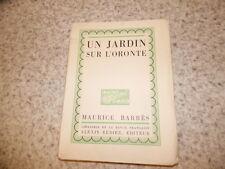 1921.Un jardin sur l'Oronte.Maurice Barrès.Hermine David
