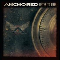 Anchored - Listen to This (2011)  CD+DVD NEW/SEALED  SPEEDYPOST