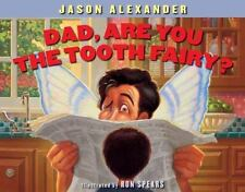 Dad, Are You The Tooth Fairy?, Alexander, Jason, Good Book