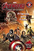 Marvels Avengers: Age of Ultron: Friends and Foes (Passport to Reading Level 2),
