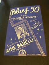 Partition Blues 50 Aimé Barelli Film Les joyeux Pelerins 1951