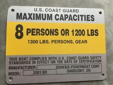 United Marine Boat Capacity Plate~Tag 8 Person or 1200 Lbs~Genesis Boats 2001 BR