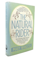 Mary Wanless THE NATURAL RIDER A Right-Brain Approach to Riding 1st Edition 2nd