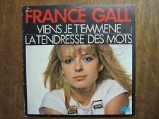 FRANCE GALL 45 TOURS FRANCE VIENS JE T'EMMENE