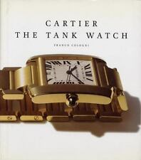 Cartier the Tank Watch by Franco Cologni and Dominique Flechon (1998, Hardcover)
