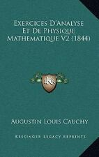 NEW - Exercices D'Analyse Et De Physique Mathematique V2 (1844) (French Edition)