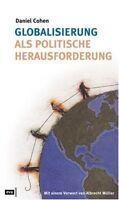 Buch Globalisierung als politische Herausforderung Daniel Cohen