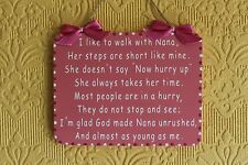 Lovely Decorative Handcrafted sign / plaque I LIKE TO WALK WITH NANA