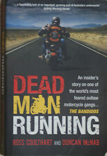 DEAD MAN RUNNING Inside Story of The Bandidos Motorcycle Gang