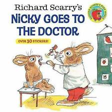 Richard Scarry's Nicky Goes to the Doctor by Scarry, Richard 9780307118424