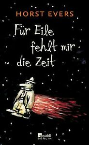 Für Eile fehlt mir die Zeit von Evers, Horst | Buch | Zustand sehr gut