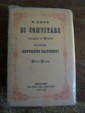 RAJBERTI L'ARTE DI CONVITARE SPIEGATA AL POPOLO 1937 2 VOLUMI