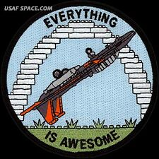 USAF 416th FLIGHT TEST SQUADRON - F-15 - EVERYTHING IS AWESOME - ORIGINAL PATCH