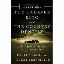 The Cadaver King and the Country Dentist: A True Story  - Paperback / softback N