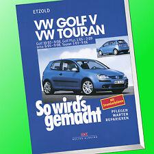 So wirds gemacht (Band 133) | VW GOLF V /  VW TOURAN | Reparieren, Pflegen(Buch)