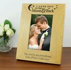 Personalised I love you to the moon and back Wooden Photo Frame 4x6