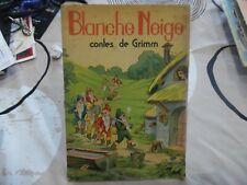 BLANCHE NEIGE – Contes de Grimm – TOURET – 1942