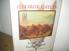 George Catlin/ Native Plains  Indian painter/ Sufrin/ HBDJ/ paintings