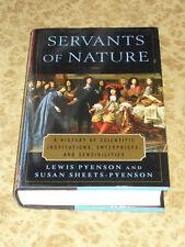 Servants of Nature History of Scientific Institutions Enterprises HCDJ Book
