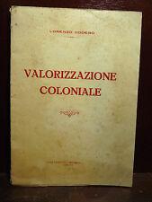 COLONIE FASCISMO ECONOMIA ERITREA - Codebò : Valorizzazione Coloniale - 1929