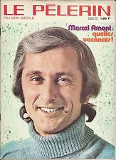 LE PELERIN DU 20E SIECLE 26 AOUT 1976 MARCEL AMONT