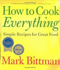 How To Cook Everything: Simple Recipes for Great F