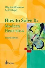 How To Solve It: Modern Heuristics: By Zbigniew Michalewicz, David B. Fogel
