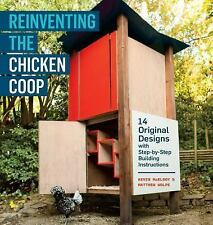 Book Reinventing the Chicken Coop Building Plans By Kevin McElroy Matthey Wolpe