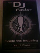 The DJ Factor-Inside the industry!