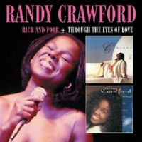 RANDY CRAWFORD - RICH AND POOR+THROUGH THE EYES OF LOVE 2 CD REMASTERED NEW!