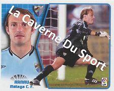 N°042 ARNAU # ESPANA MALAGA.CF STICKER PANINI ESTE LIGA 2006