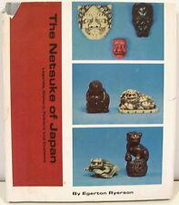 The Netsuke of Japan Illustrating Legends, History, Folklore & Customs  1958