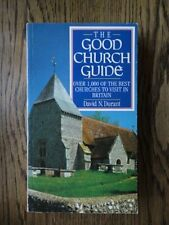 The Good Churches Guide: Over 1000 of the Best Churches to Visit in the Britis,