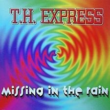 T.H. Express Missing in the rain [Maxi-CD]