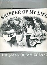 Maxner Family Band Lp Skipper of My Life - Private Xian Folk - HEAR
