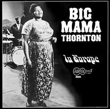 Big Mama Thornton - In Europe LP REISSUE NEW MONO ARHOOLIE w/ Buddy Guy