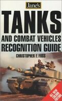 Jane's Tanks and Combat Vehicles Recognitio... by Foss, Christopher F. Paperback