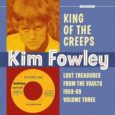 KIM FOWLEY KING OF THE CREEPS LOST TREASURES NORTON RECORDS LP VINYLE NEUF