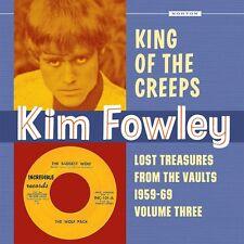 KIM FOWLEY KING OF THE CREEPS LOST TREASURES NORTON RECORDS LP VINYLE NEUF