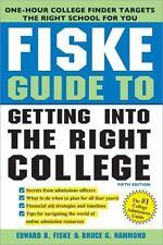 Fiske Guide to Getting Into the Right College, Hammond, Bruce, Fiske, Edward, 14
