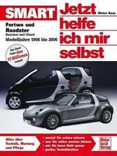 Smart Fortwo und Roadster. Jetzt helfe ich mir selbst, Band 255 von Dieter Korp (2012, Taschenbuch)