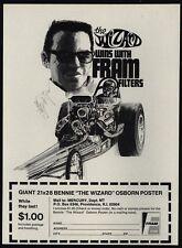 "1970 Bennie ""The Wizard"" Osborn Wins With FRAM - Drag Race Car Driver VINTAGE AD"