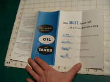 HIGH GRADE brochure:  OIL & TAXES what you should know about, 1959