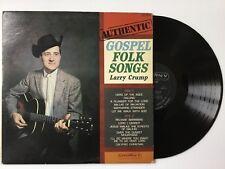 LARRY CRUMP: Authentic Gospel Folk Songs vinyl LP TESTED+ bonus CD rare