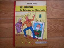 Bob De Moor Mr Barelli Le Seigneur de Gonobutz EO 1980 Editions Bedescope TBE